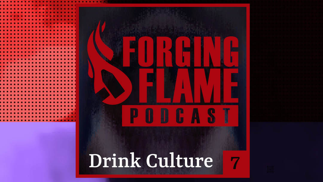Ep 7 – Drink Culture