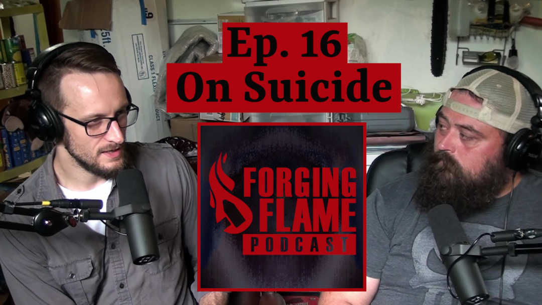 Image of Forging Flame Podcast episode 16 - On Suicide