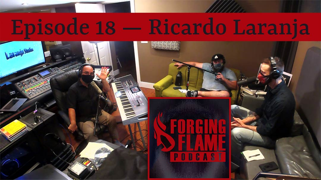 Photo of Forging Flame Episode 18 with Ricardo Laranja