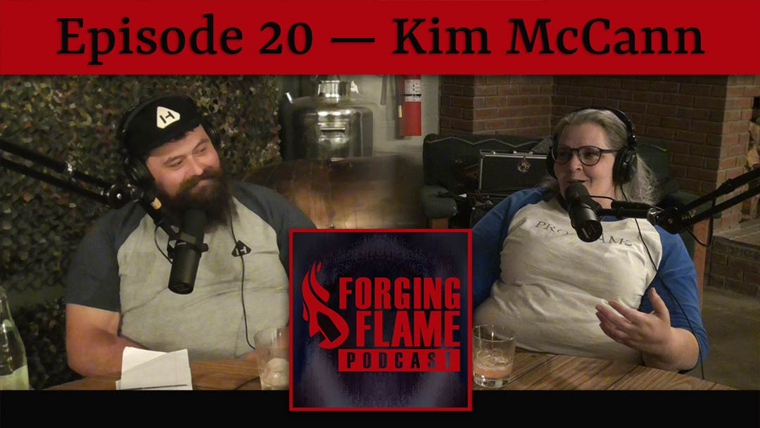Image of Forging Flame podcast episode 20 featuring Kim McCann